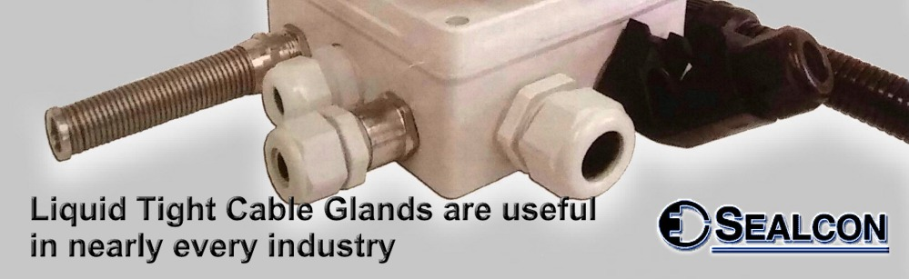 Liquid Tight Cable Glands
